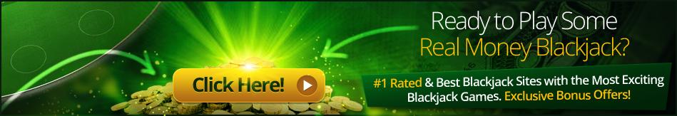 Play Free or Real Money Blackjack Games