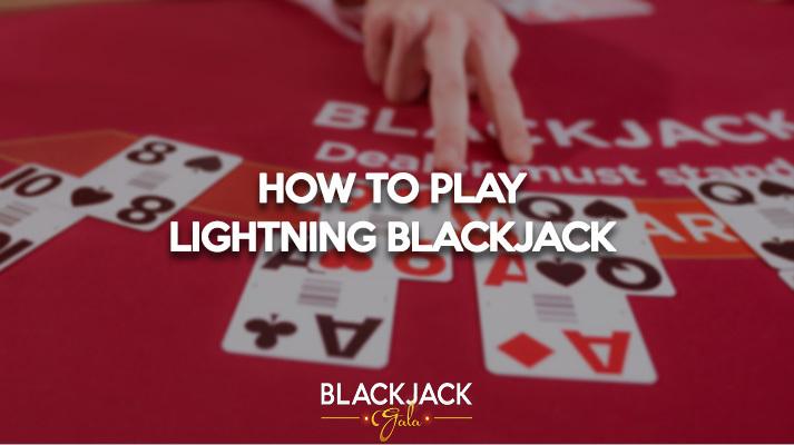 How to Play Lightning Blackjack