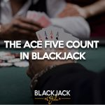 Ace Five Count Blackjack